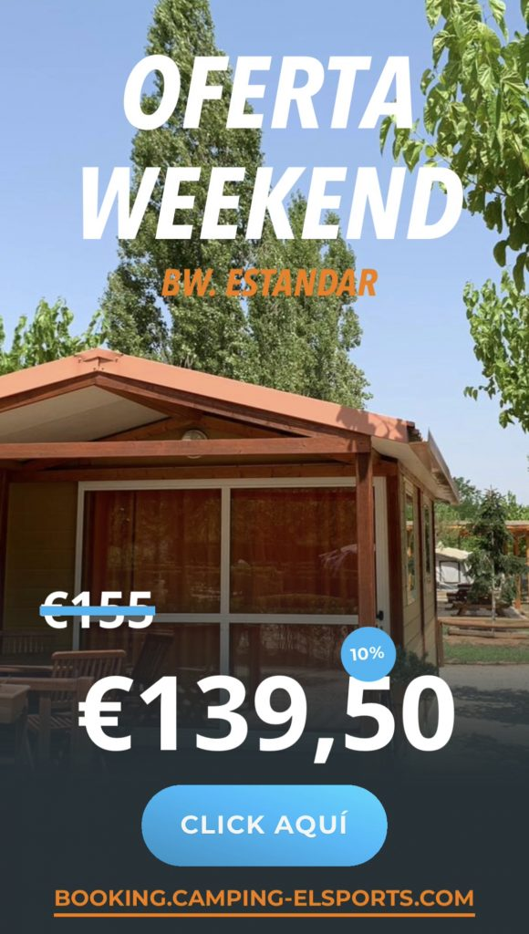 oferta weekend estandar 10 Camping els Ports