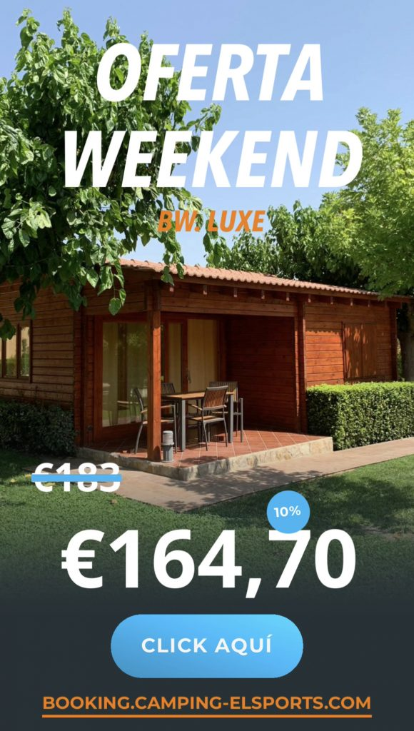 oferta weekend luxe 10 Camping els Ports